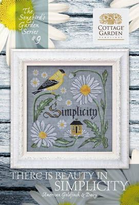 Songbird's Garden 9 - There Is Beauty In Simplicity