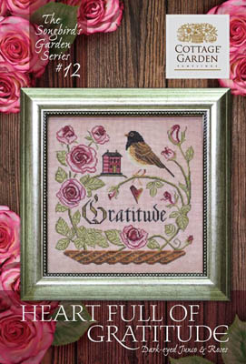 Songbird's Garden 12 - Heart Full Of Gratitude